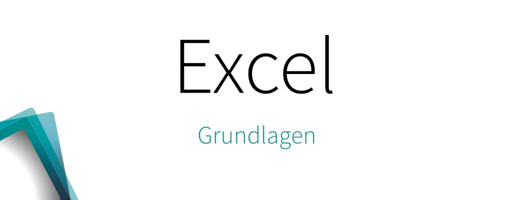 Excel – Grundlagen