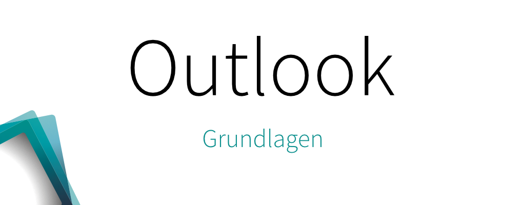 Outlook – Grundlagen