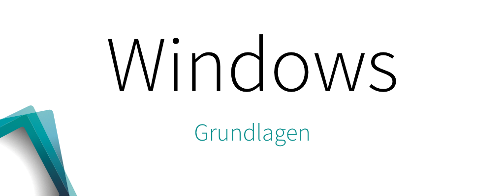 Windows – Grundlagen